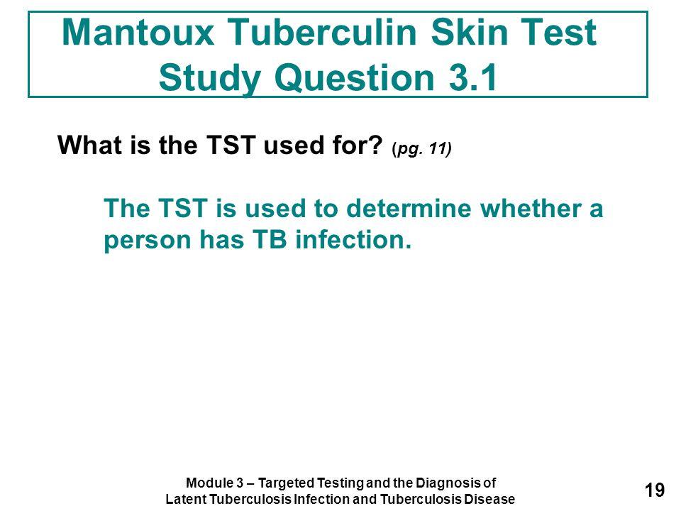 Mantoux Tuberculin Skin Test Study Question 3.1