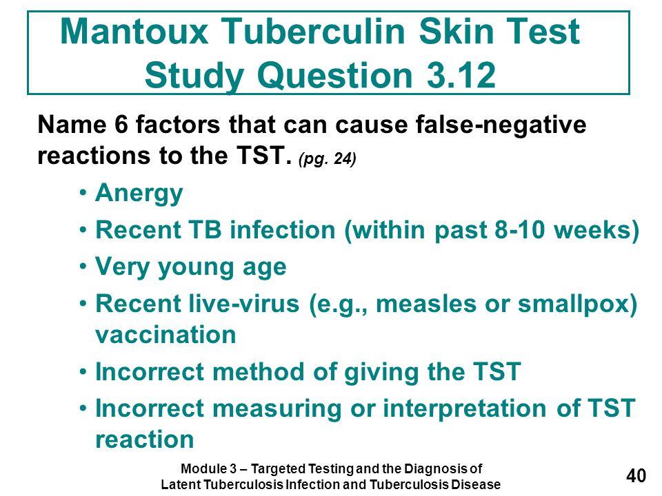 Mantoux Tuberculin Skin Test Study Question 3.12