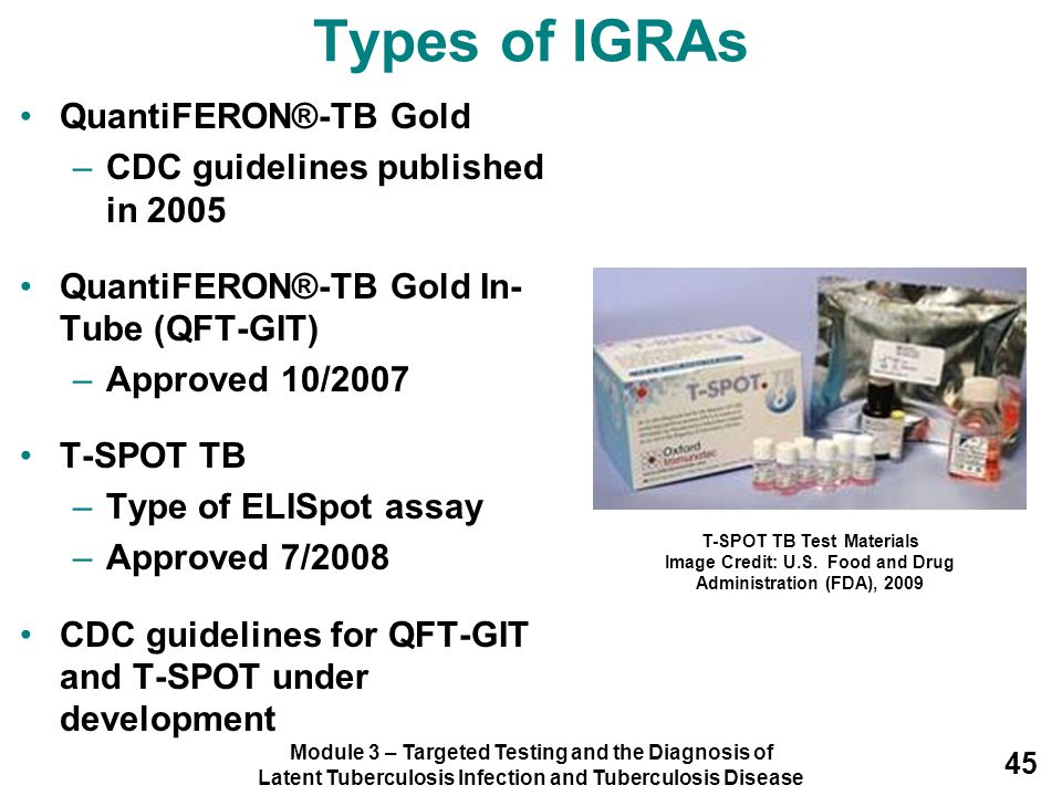 Types of IGRAs QuantiFERON®-TB Gold CDC guidelines published in 2005