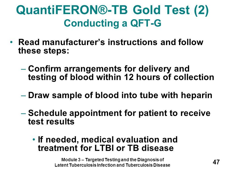 QuantiFERON®-TB Gold Test (2) Conducting a QFT-G