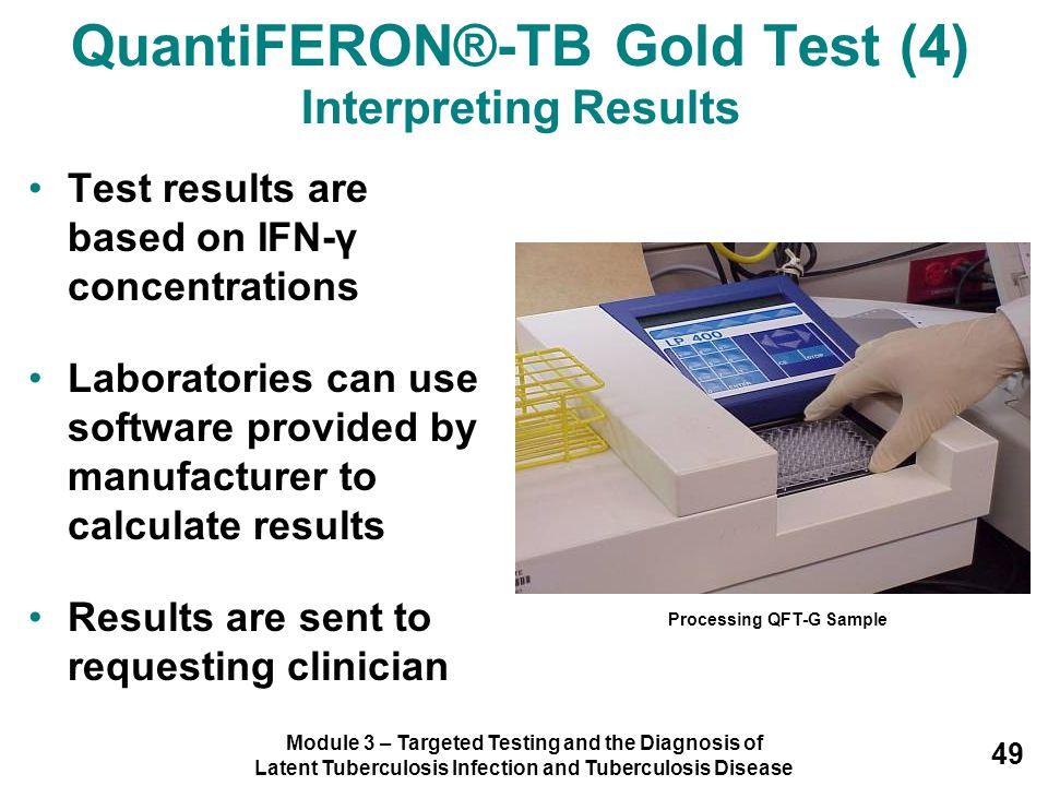 QuantiFERON®-TB Gold Test (4) Interpreting Results