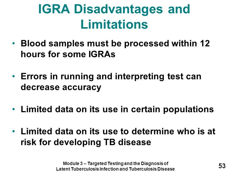 IGRA Disadvantages and Limitations