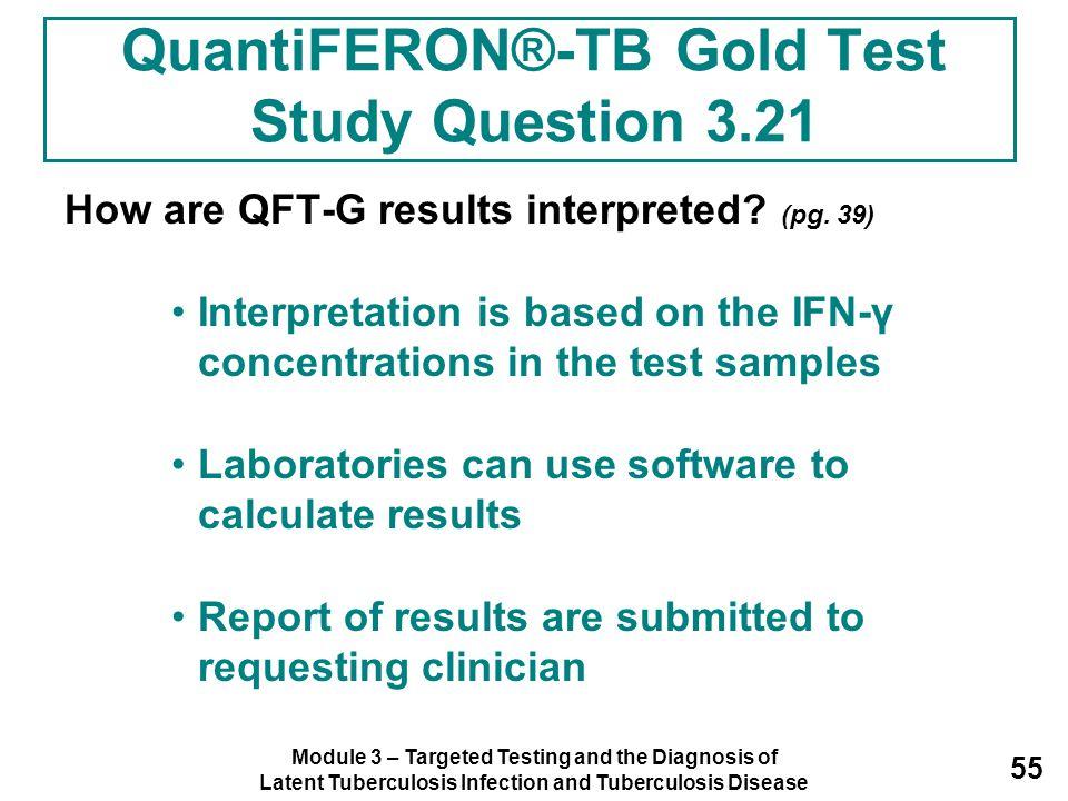 QuantiFERON®-TB Gold Test Study Question 3.21