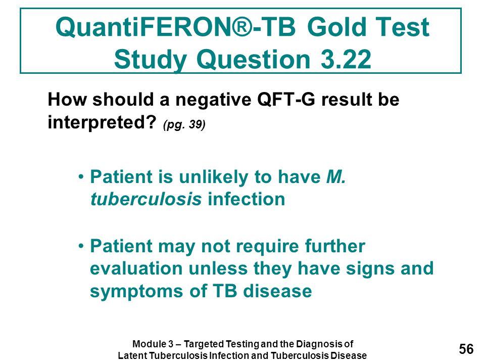 QuantiFERON®-TB Gold Test Study Question 3.22