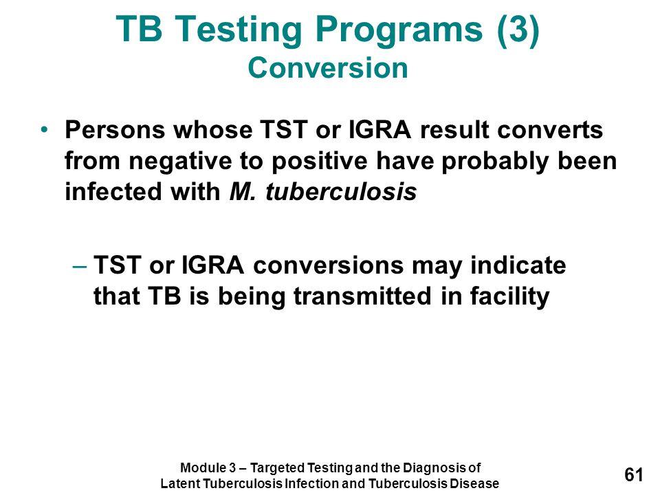 TB Testing Programs (3) Conversion