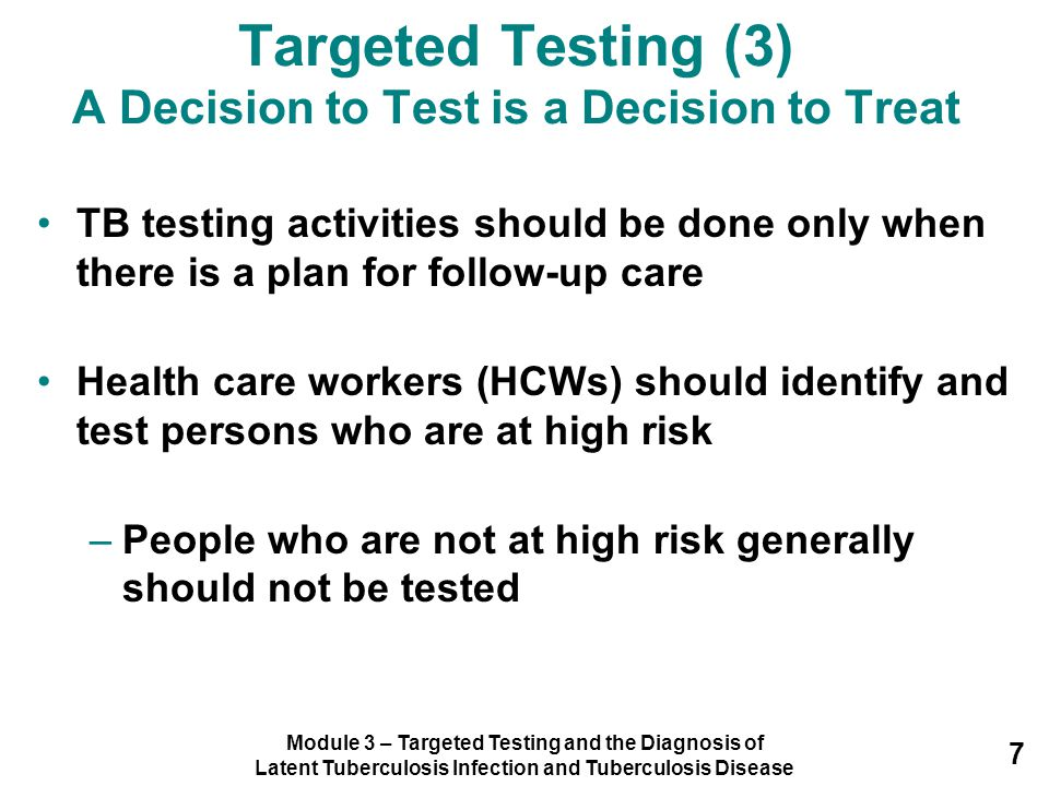 Targeted Testing (3) A Decision to Test is a Decision to Treat