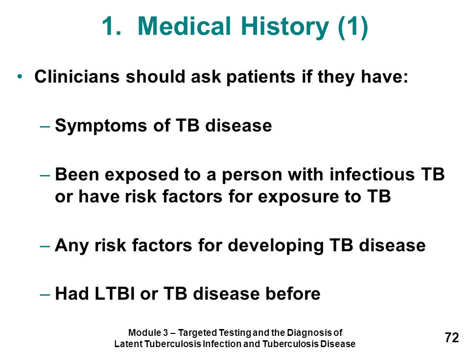 1. Medical History (1) Clinicians should ask patients if they have: