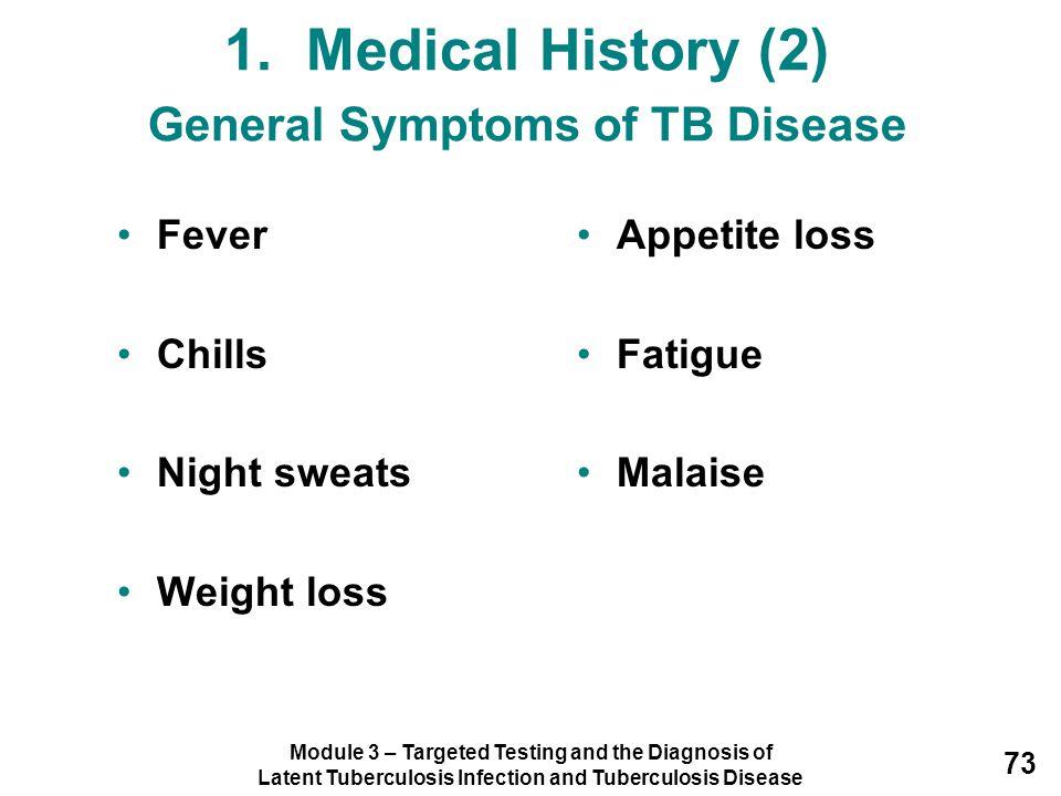 1. Medical History (2) General Symptoms of TB Disease