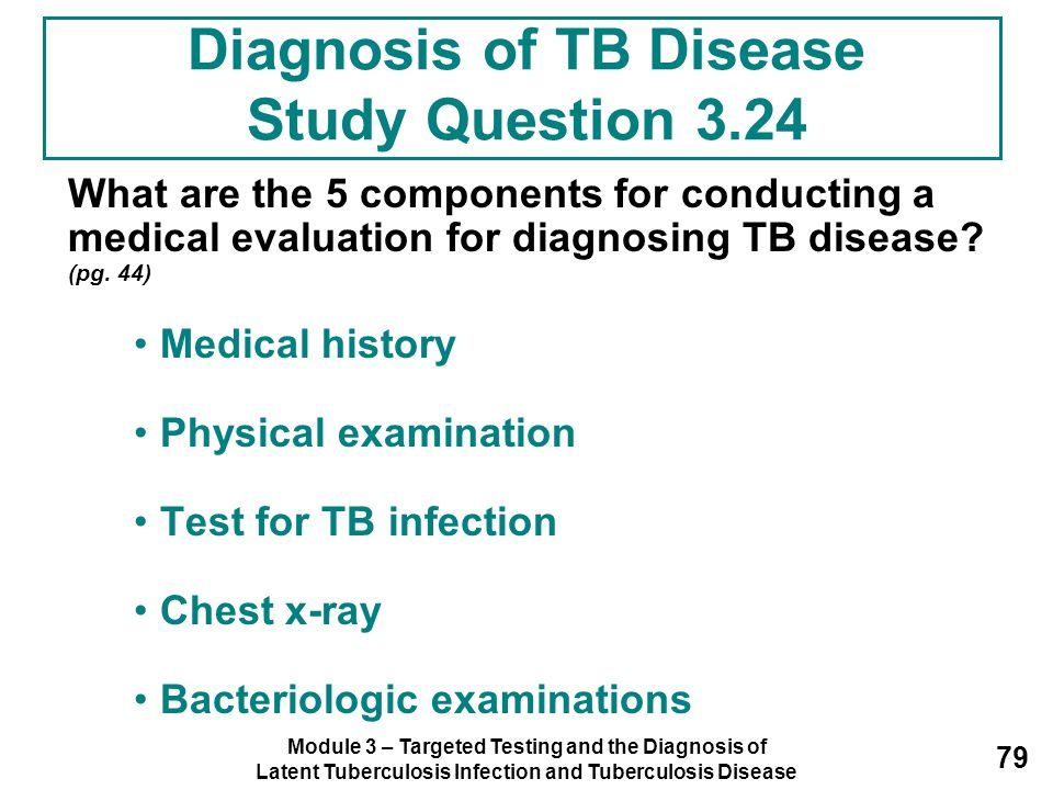 Diagnosis of TB Disease Study Question 3.24