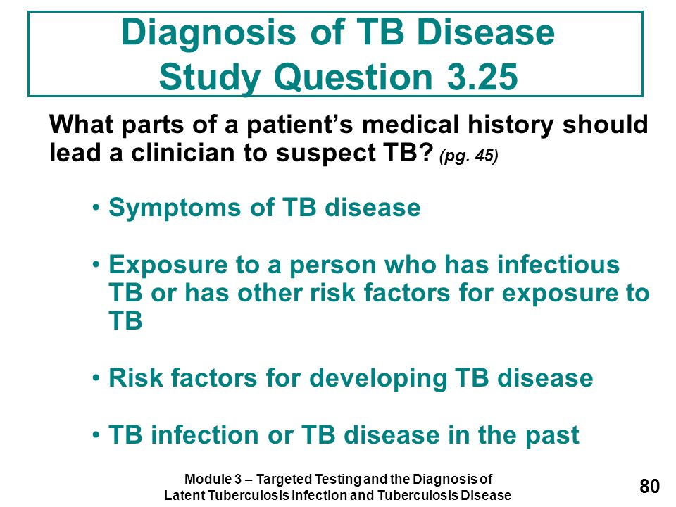 Diagnosis of TB Disease Study Question 3.25