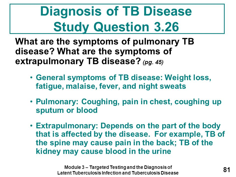 Diagnosis of TB Disease Study Question 3.26