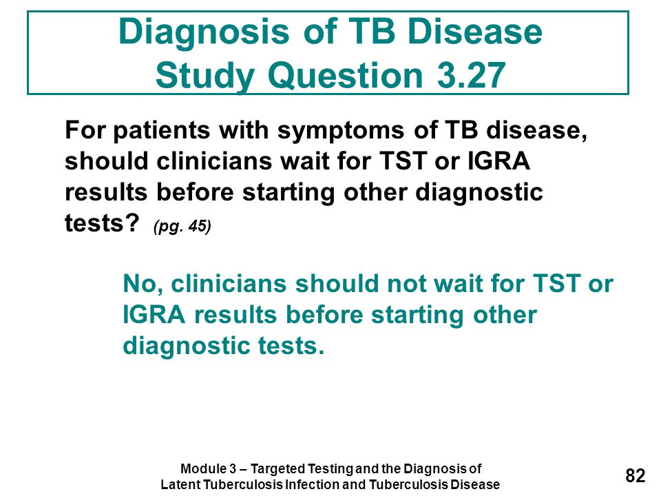Diagnosis of TB Disease Study Question 3.27