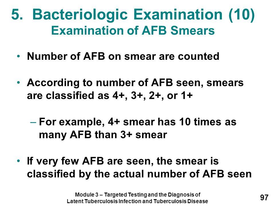 5. Bacteriologic Examination (10) Examination of AFB Smears