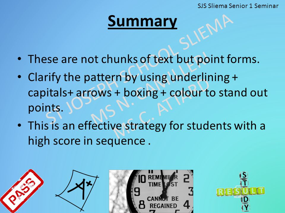 Summary These are not chunks of text but point forms.