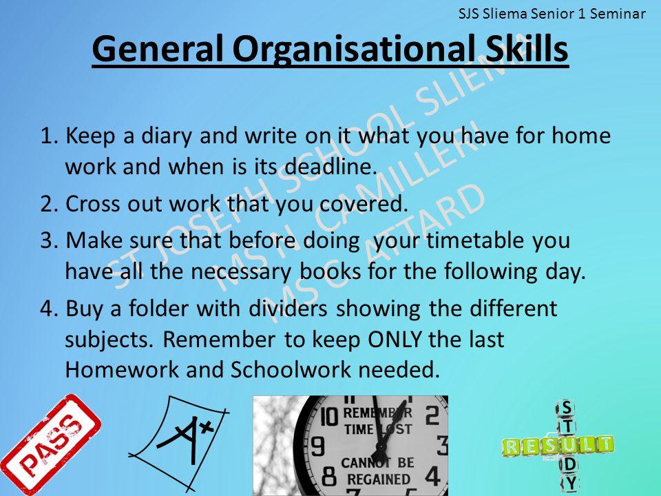 General Organisational Skills