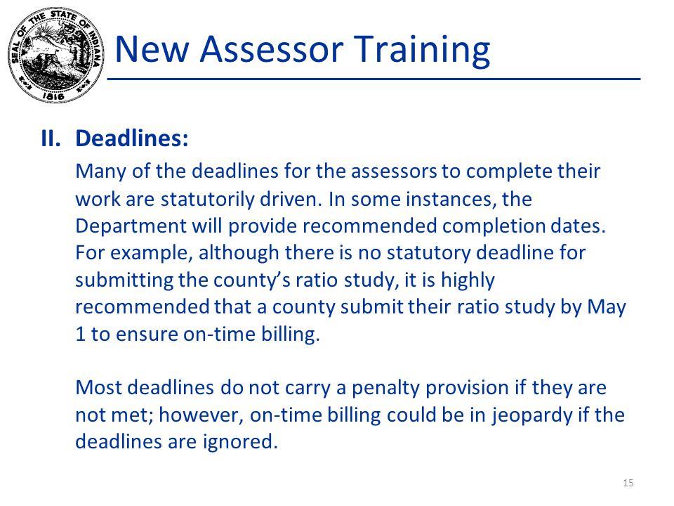 New Assessor Training Deadlines: