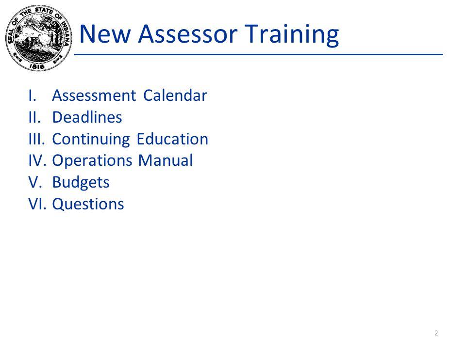 New Assessor Training Assessment Calendar Deadlines