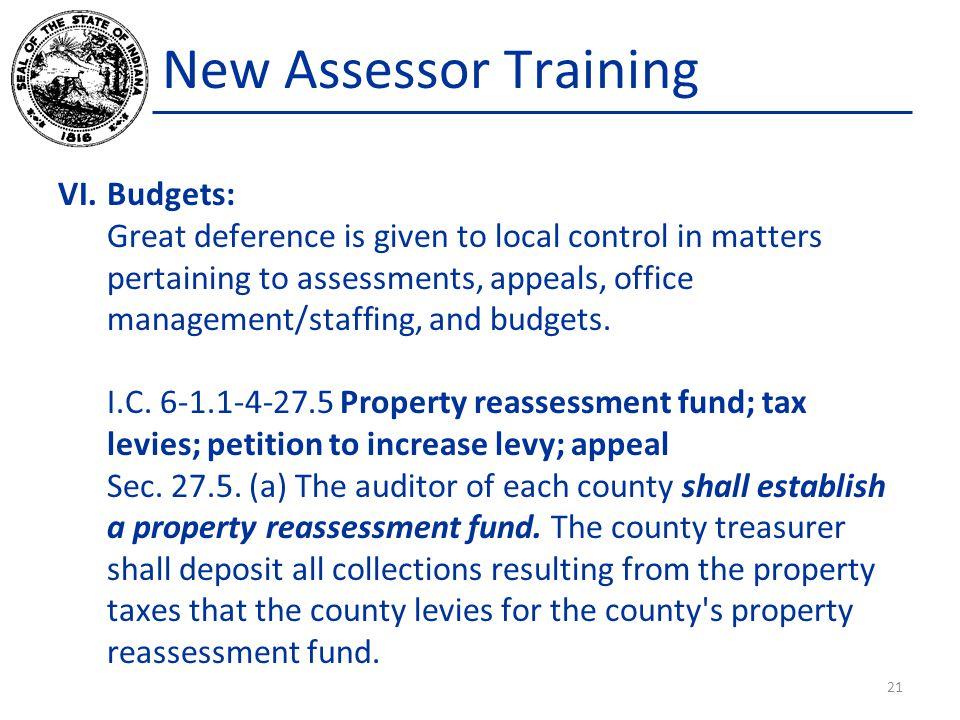 New Assessor Training Budgets: