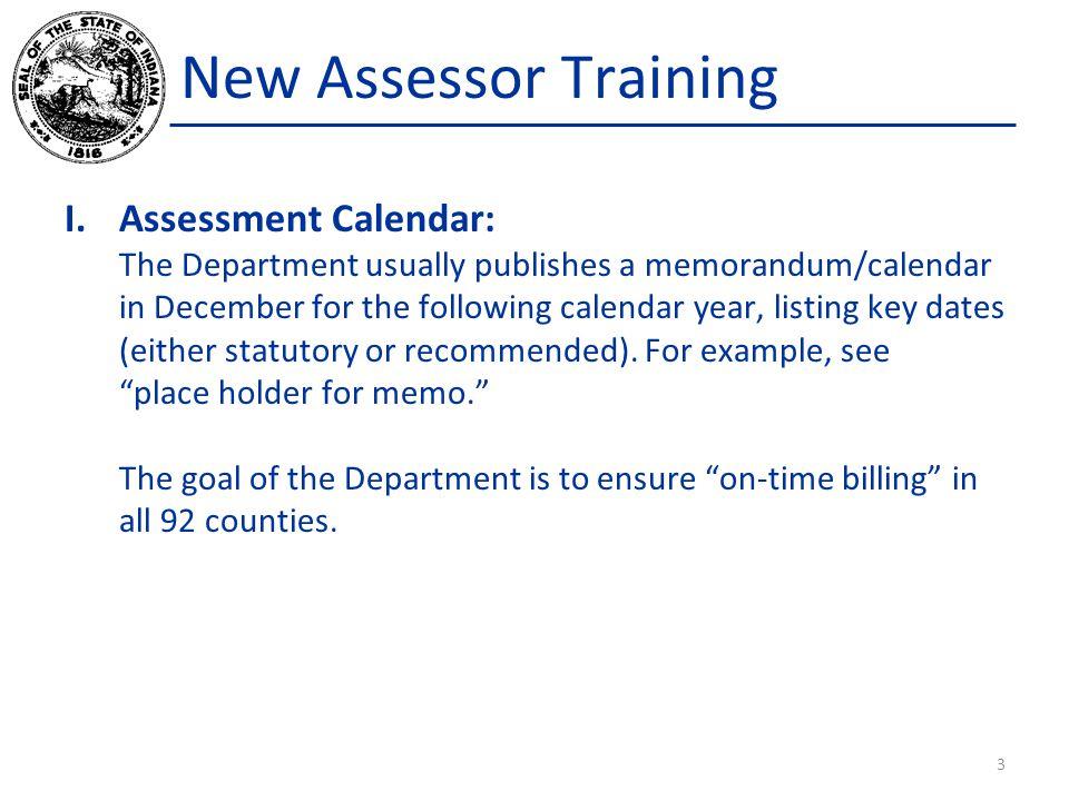 New Assessor Training Assessment Calendar: