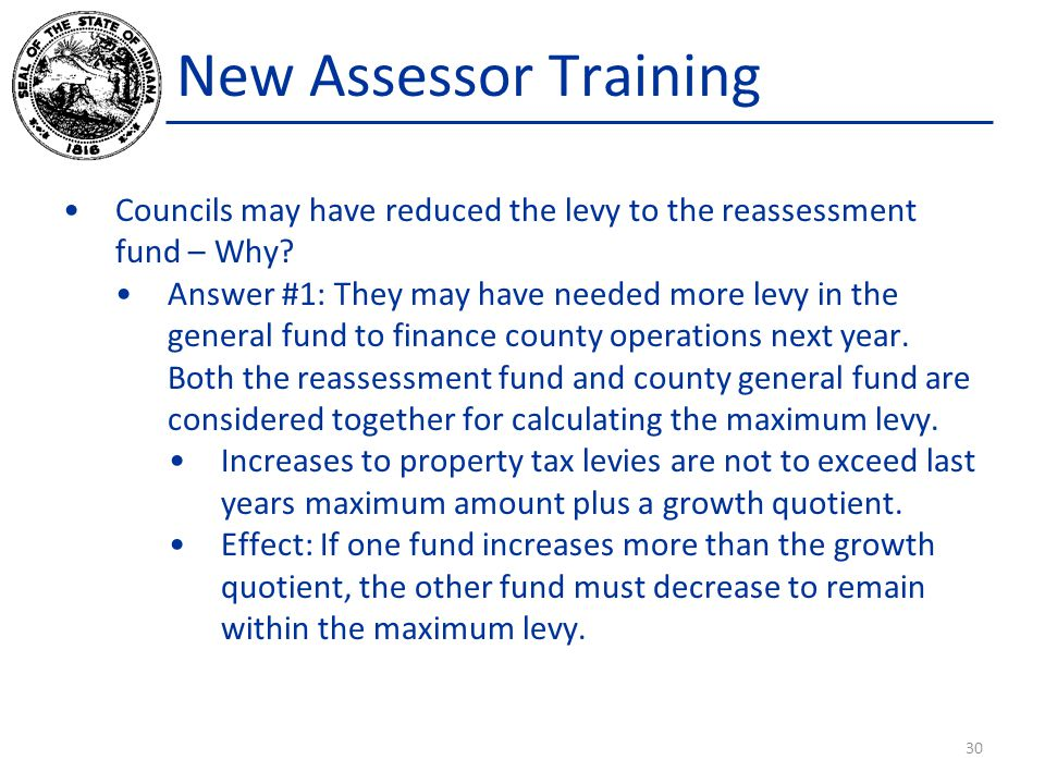 New Assessor Training Councils may have reduced the levy to the reassessment fund – Why