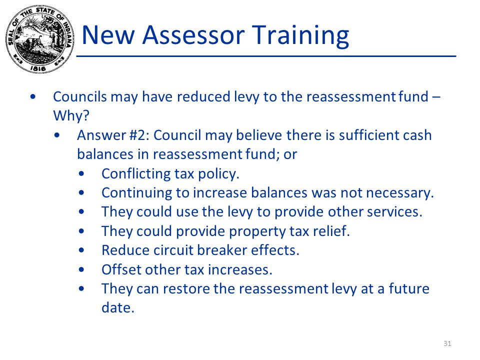 New Assessor Training Councils may have reduced levy to the reassessment fund – Why