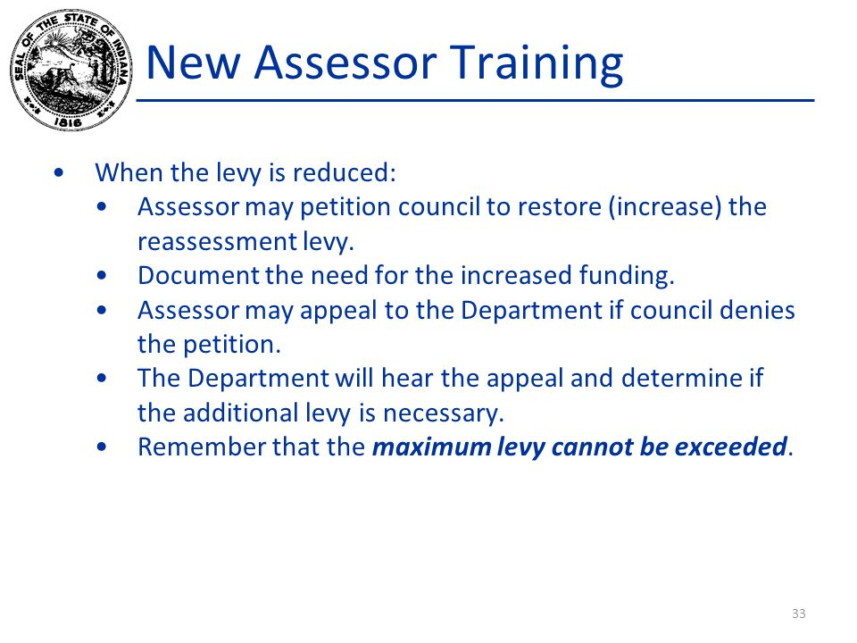 New Assessor Training When the levy is reduced: