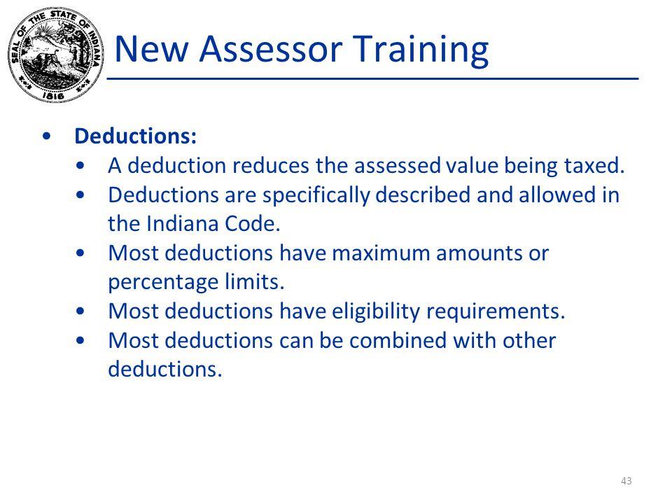 New Assessor Training Deductions: