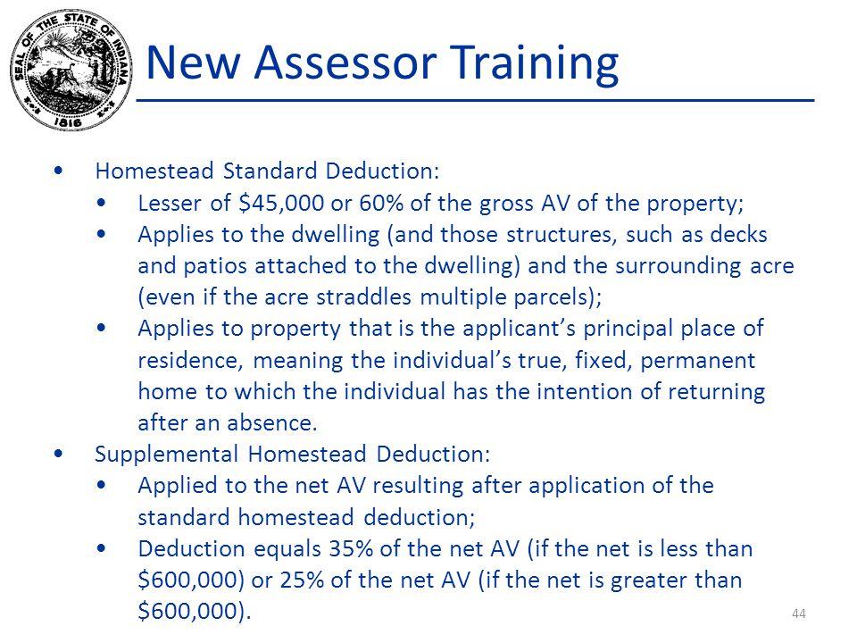 New Assessor Training Homestead Standard Deduction: