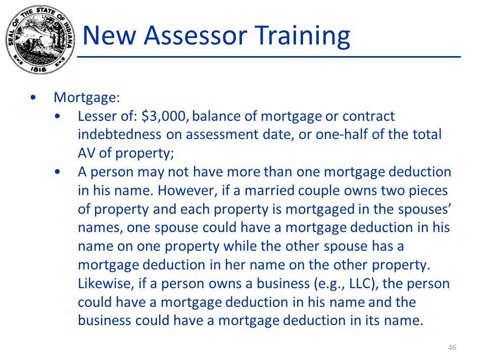 New Assessor Training Mortgage: