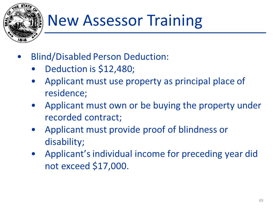 New Assessor Training Blind/Disabled Person Deduction: