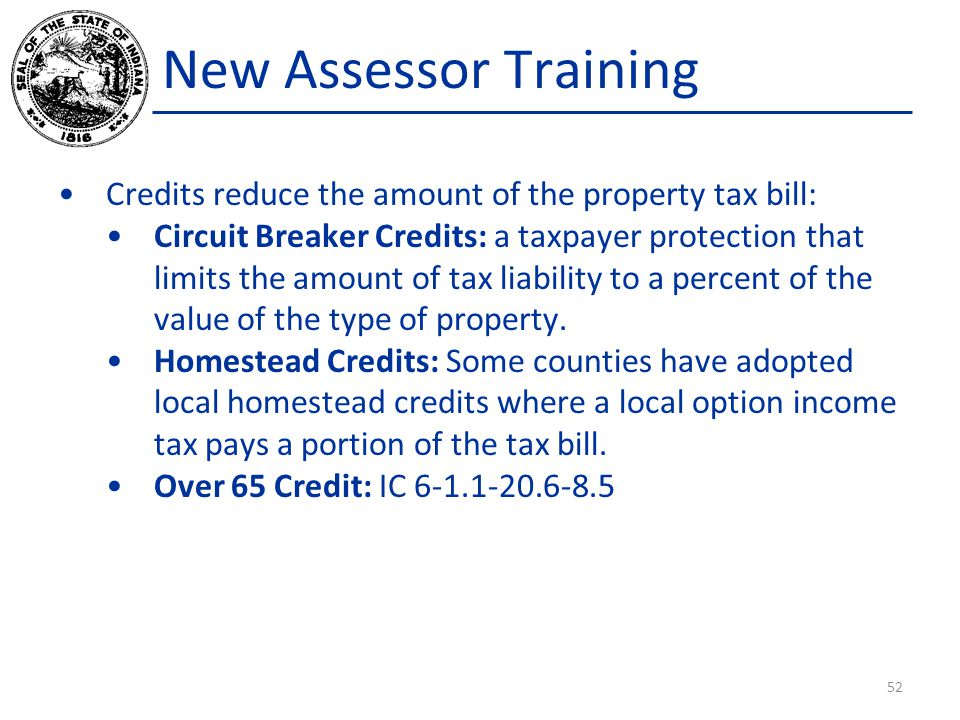 New Assessor Training Credits reduce the amount of the property tax bill: