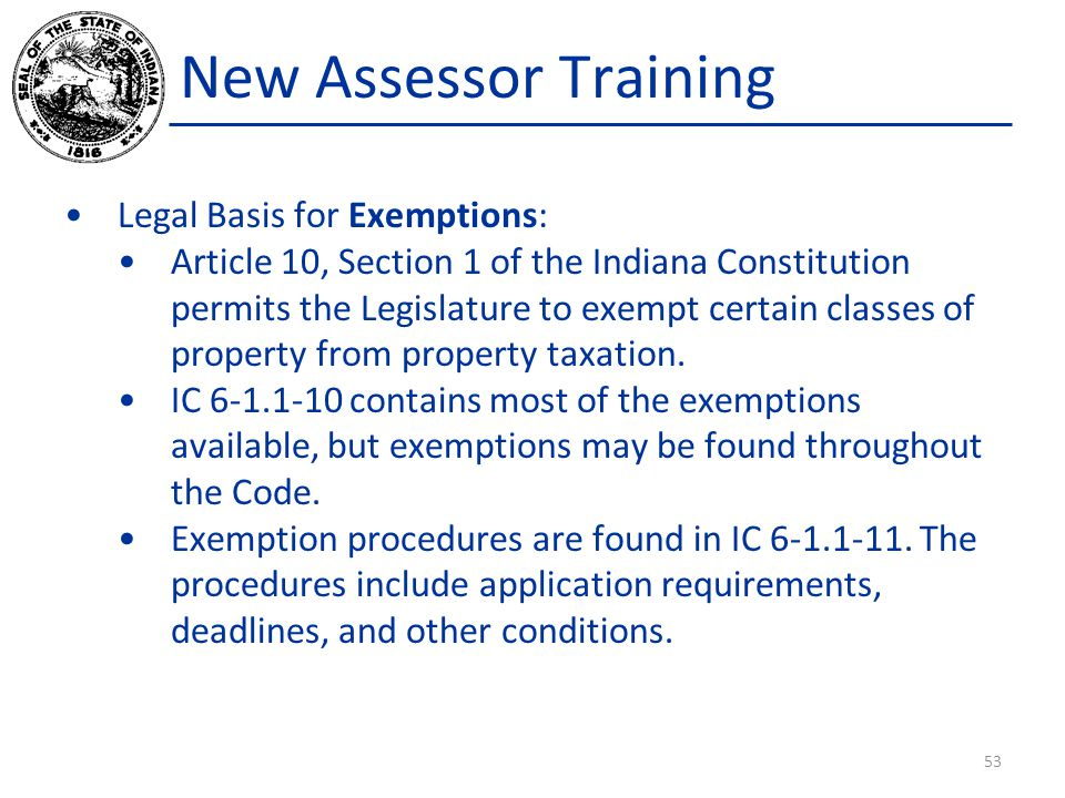 New Assessor Training Legal Basis for Exemptions: