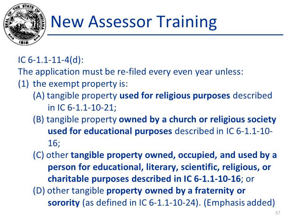 New Assessor Training IC 6-1.1-11-4(d):