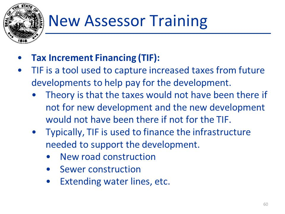 New Assessor Training Tax Increment Financing (TIF):