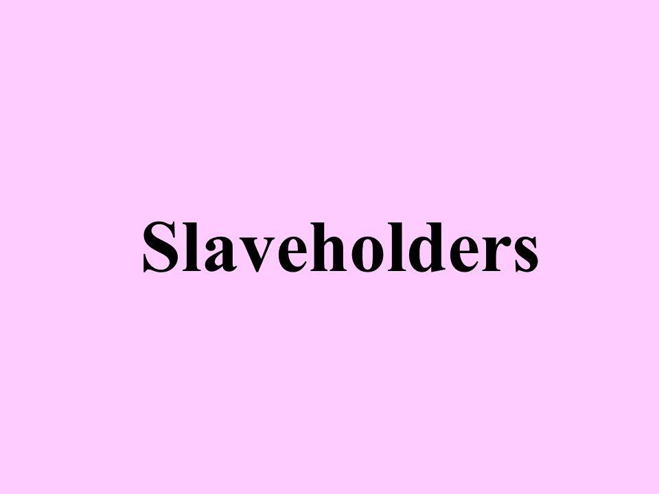 Slaveholders