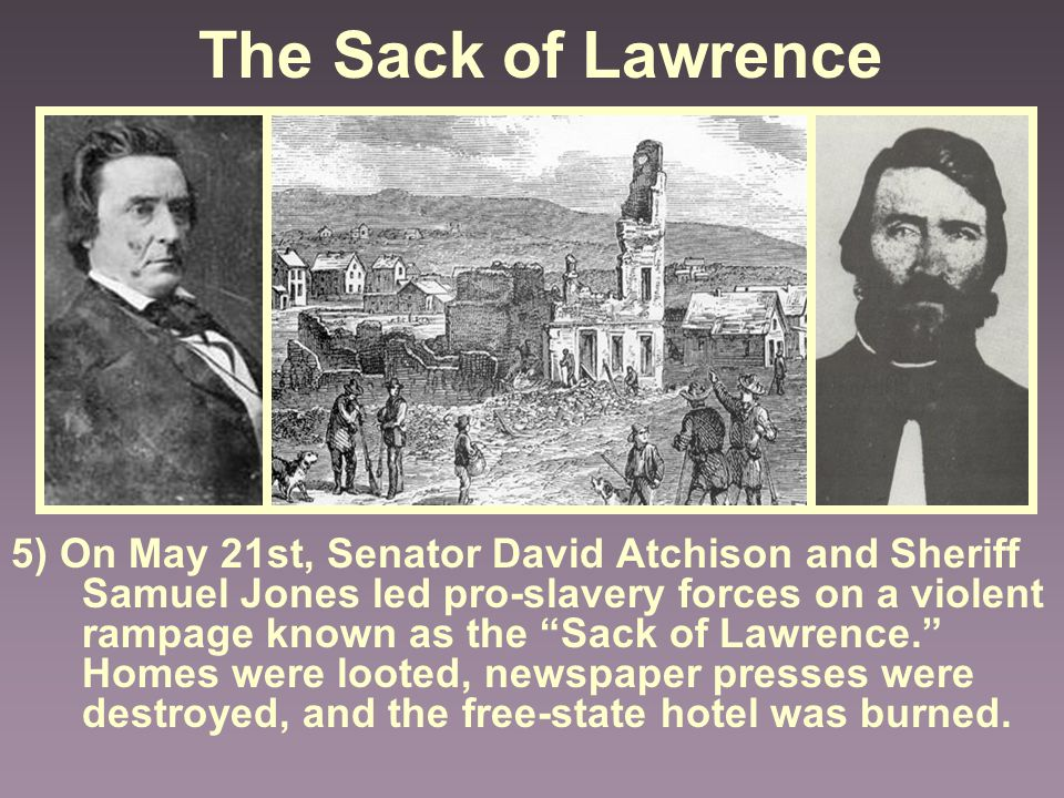The Sack of Lawrence