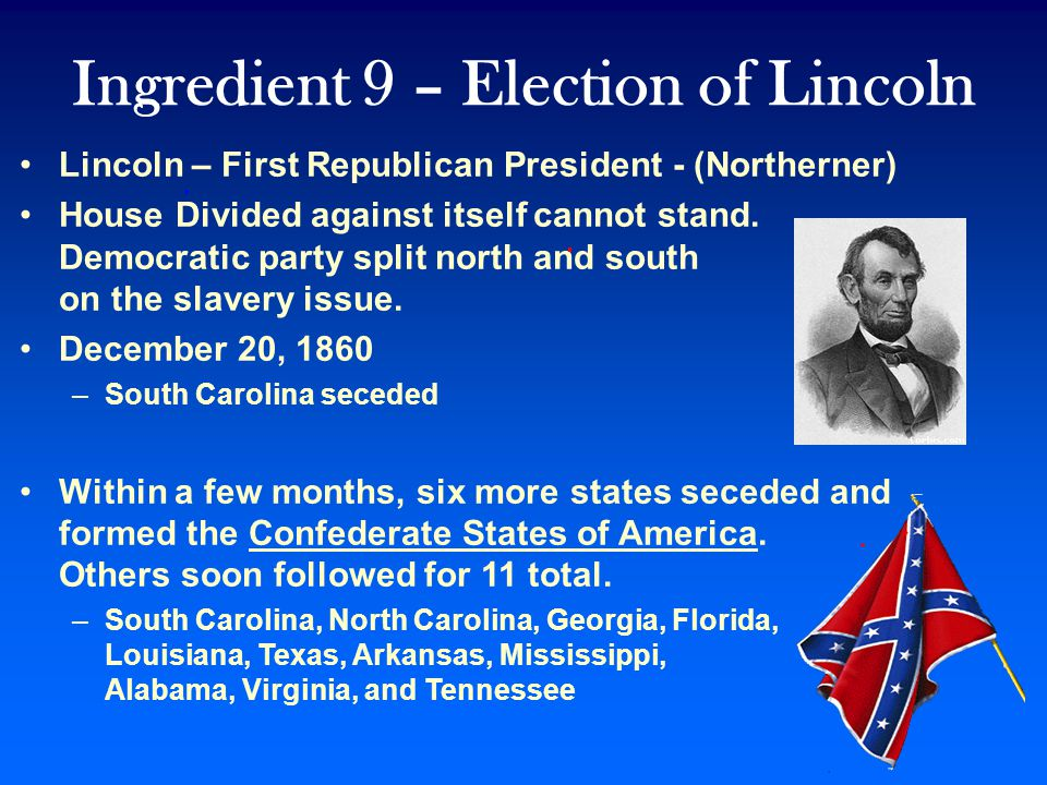 Ingredient 9 – Election of Lincoln