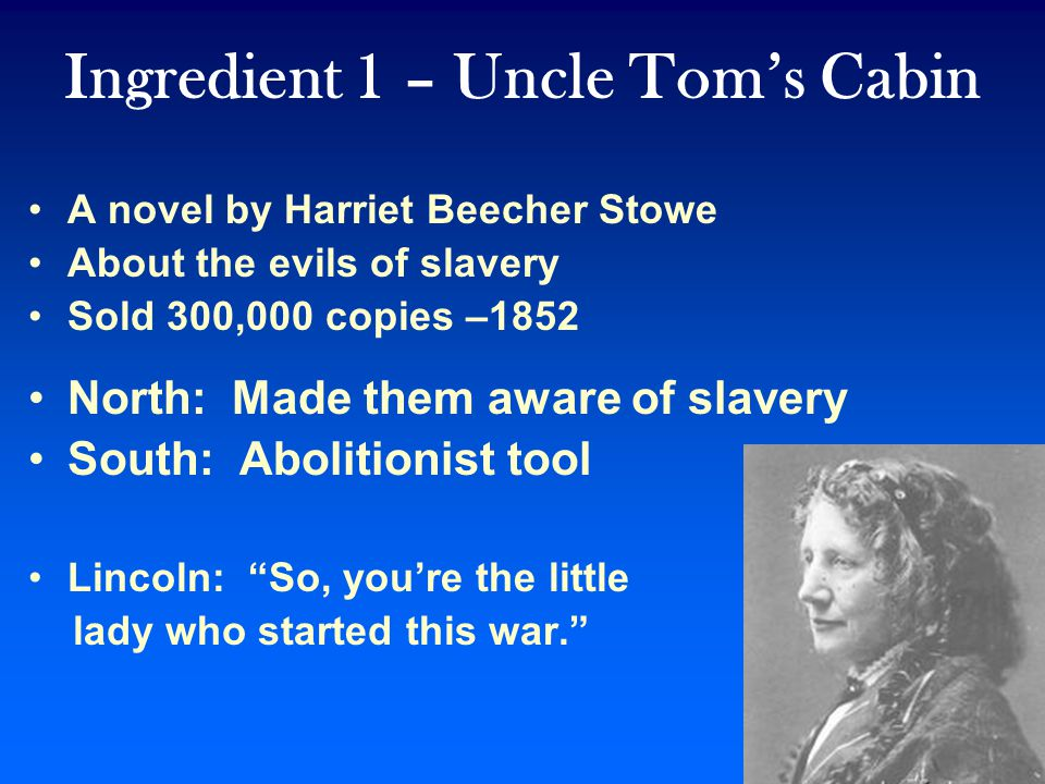 Ingredient 1 – Uncle Tom's Cabin