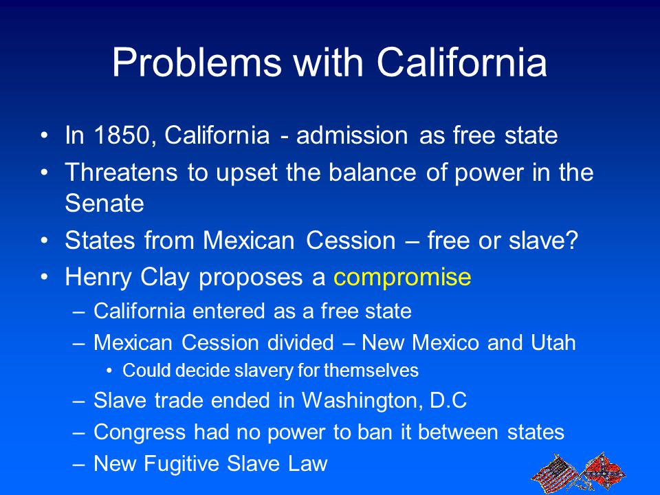 Problems with California
