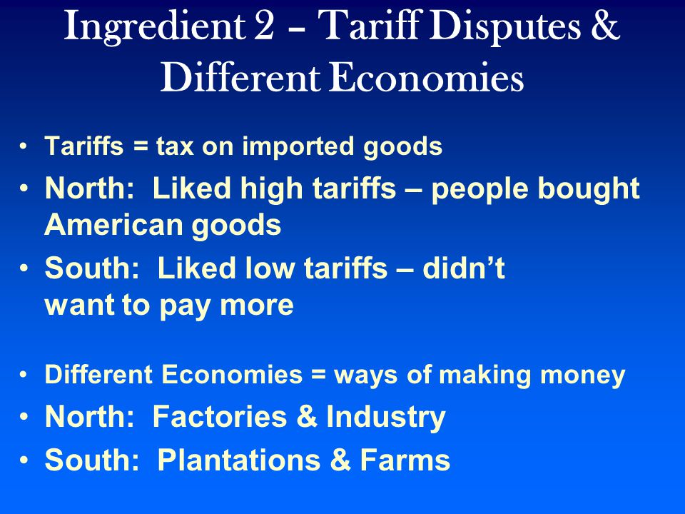 Ingredient 2 – Tariff Disputes & Different Economies