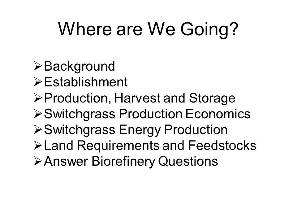 Where are We Going Background Establishment