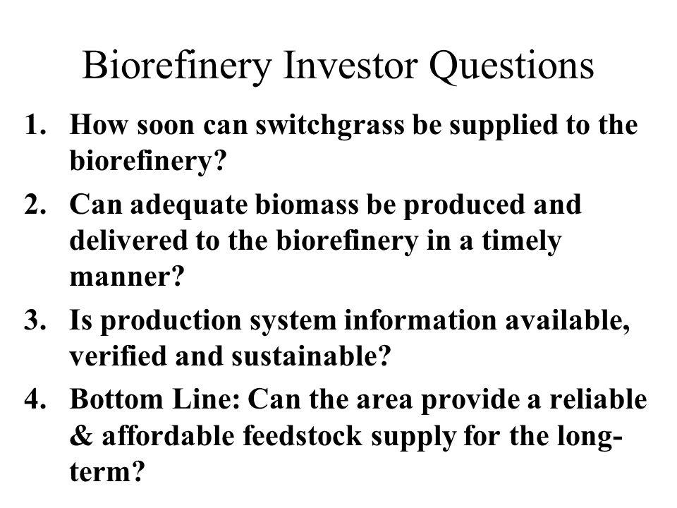 Biorefinery Investor Questions