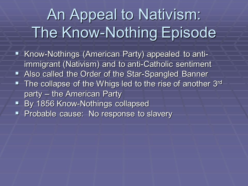 An Appeal to Nativism: The Know-Nothing Episode