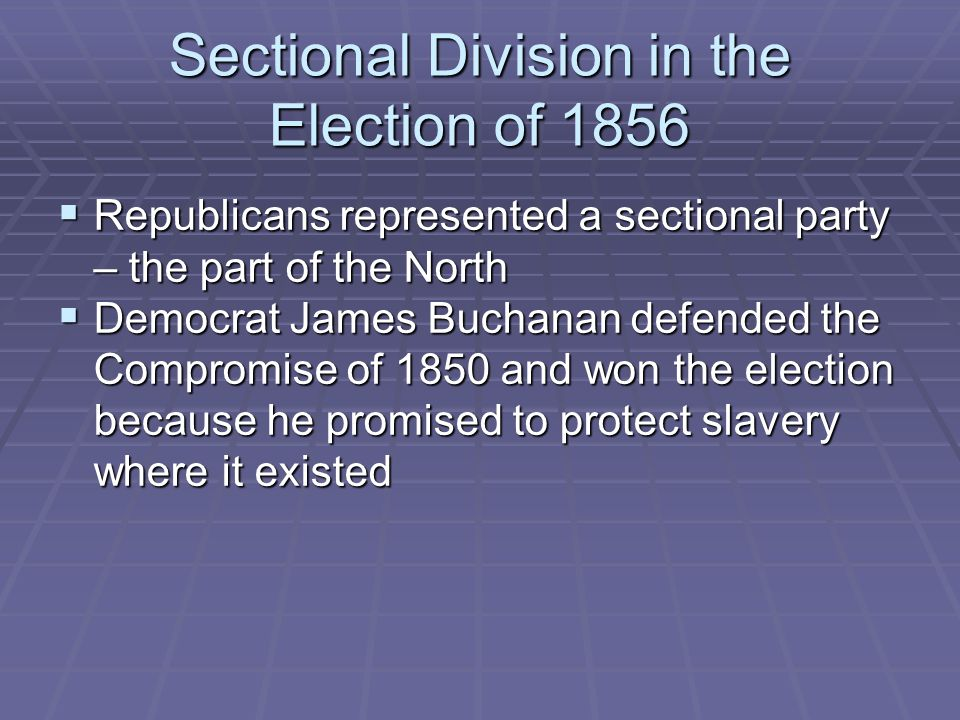 Sectional Division in the Election of 1856