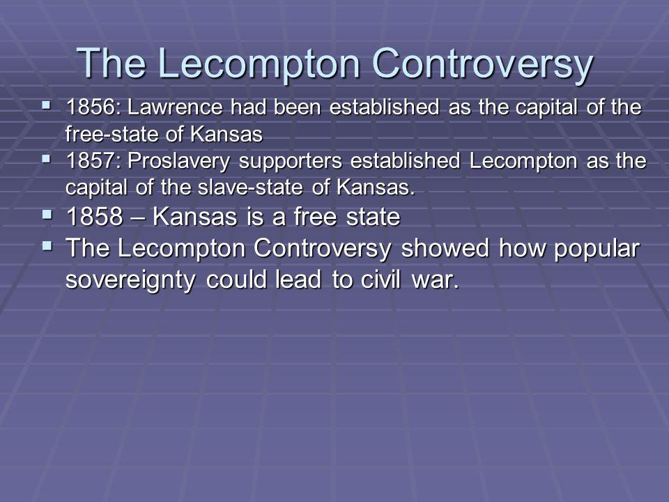 The Lecompton Controversy