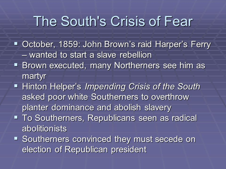 The South s Crisis of Fear