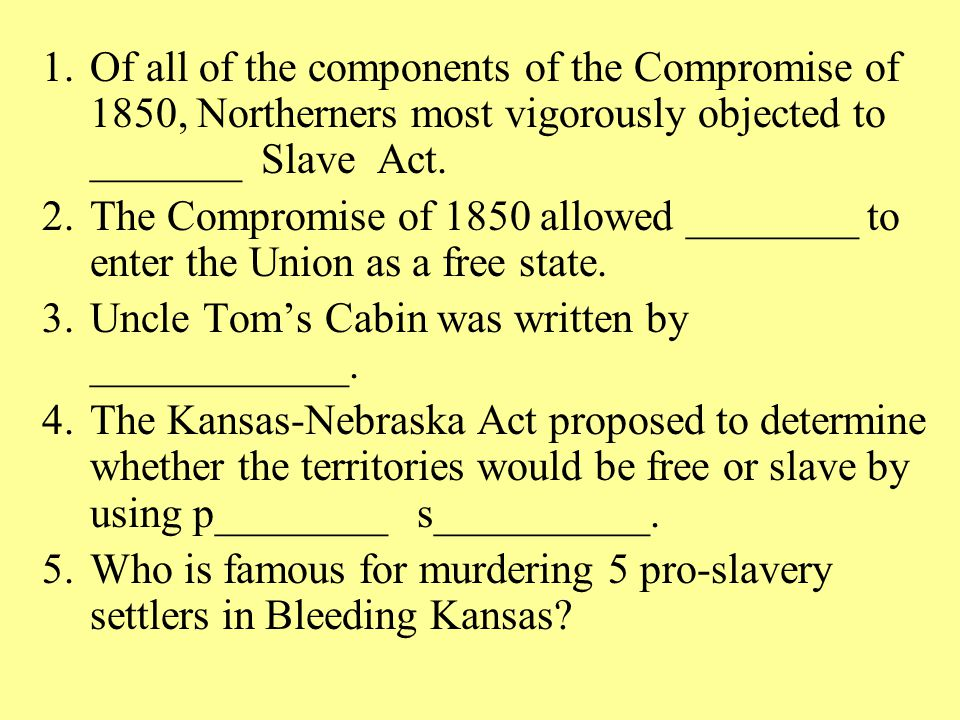 Of all of the components of the Compromise of 1850, Northerners most vigorously objected to _______ Slave Act.