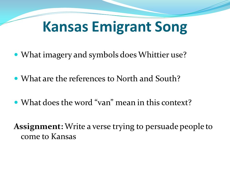 Kansas Emigrant Song What imagery and symbols does Whittier use
