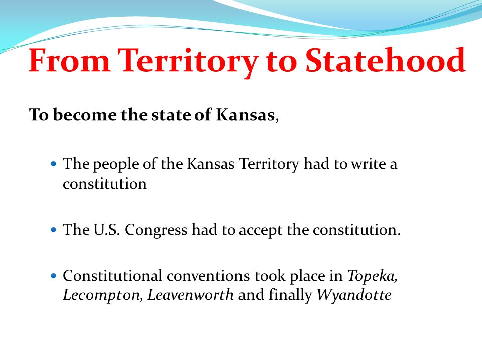 From Territory to Statehood