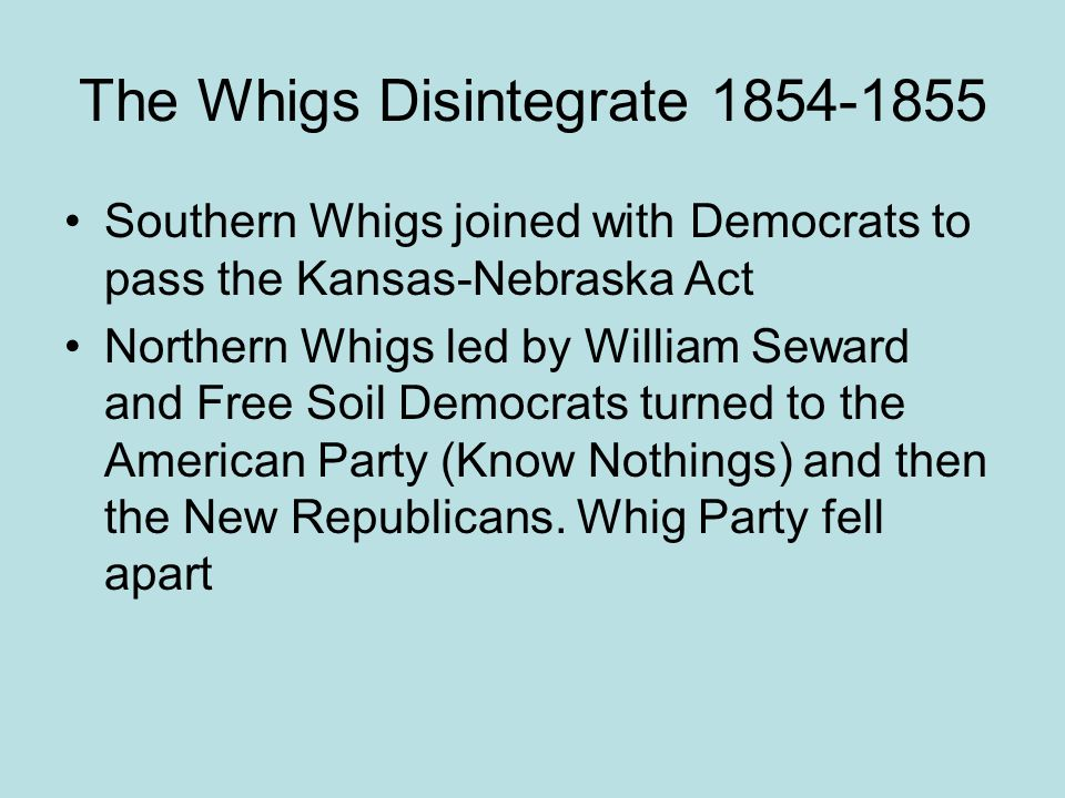 The Whigs Disintegrate 1854-1855